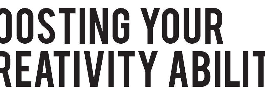 Boosting Your Creativity Ability