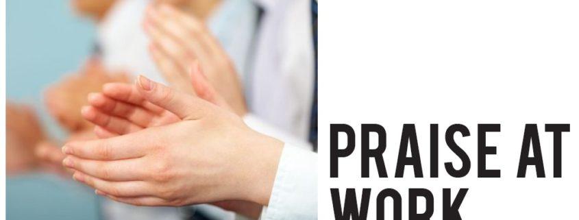 praise at work