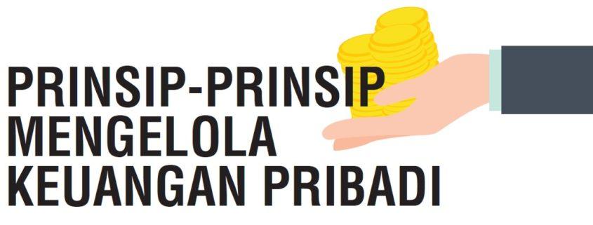 prinsip-prinsip mengelola keuangan pribadi