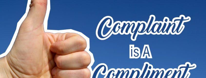 complaint is a compliment