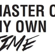 master of my own time