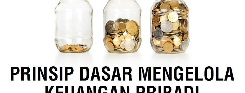 Prinsip Dasar Mengelola Keuangan Pribadi